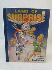 Gladys & Corinne Malvern  LAND OF SURPRISE!  1938 1stEd McLoughlin Bros., Mass.