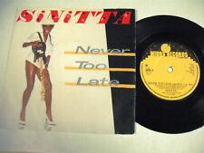 "SINITTA Never Too Late 7"" UK"