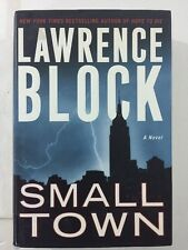 Small Town - Lawrence Block (Hardcover, Dust Jacket, 2003, 1st Edition)