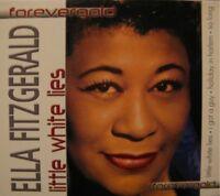 ++ELLA FITZGERALD little white lies CD NEUF 2005++