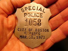 Obsolete 1971 expired CITY OF BOSTON SPECIAL POLICE pie shield shaped badge
