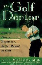 The Golf Doctor: How to Play a Better, Healthier Round of Golf-ExLibrary