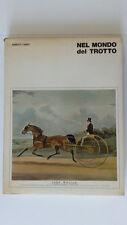 ENRICO CANTI NEL MONDO DEL TROTTO ED. SISAR 1966
