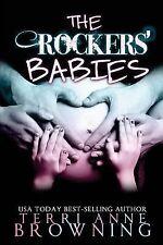 The Rocker...: The Rockers' Babies by Terri Anne Browing (2014, Paperback)