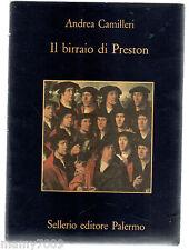 LIBRO=IL BIRRAIO DI PRESTON=ANDREA CAMILLERI=EDIZIONE DEL 2005
