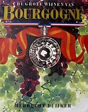 HUBRECHT DUIJKER de grote wijnen van bourgogne 1977 EX+