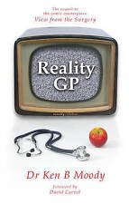 Reality GP by Dr. Ken B. Moody (Paperback, 2010)