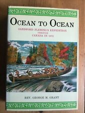 GRANT, George M. Ocean to Ocean. Sandford Fleming's Expedition