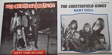 Chesterfield Kings 45s Next One In Line + Baby Doll Dee Dee Ramone Greg Prevost
