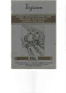 FERGUSON  RIDGER,  POTATO  PLANTER  &  FERTILISER  ATTACHMENT  INSTRUCTION BOOK