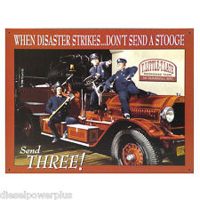 Vintage Replica Tin Metal Sign Three Stooges Fire Truck Dept 3 fighter Hose 1081