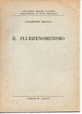Bianca G.; IL PLURIFENOMENISMO ; Edizioni B – Catania s.d.; AUTOGRAFO