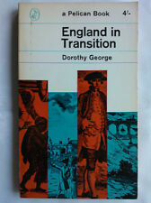 DOROTHY GEORGE.ENGLAND IN TRANSITION.S/B R/P 65,A248 PELICAN,B/W ILLS