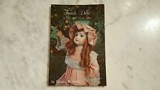 French Dolls in Color Patricia Smith Reference Book Price Guide Signed by Author