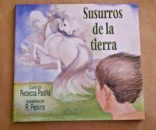 Susurros de la Tierra Por: Rebecca Padilla 2004