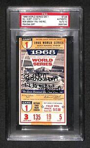 "Bob Gibson ""17Ks MLB Record"" SIGNED 1968 World Series game 1 TICKET PSA Grade 10"