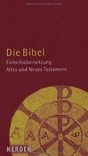 Die Bibel: Altes und Neues Testament. Einheitsübersetzung | Buch | Zustand gut