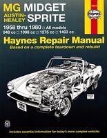 MG Midget, Austin-Healey Sprite Repair Manual 1958-1980