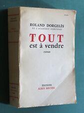 Tout est à vendre Roland DORGELÈS