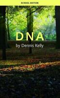 DNA (School Edition) by Dennis Kelly, NEW Book, FREE & Fast Delivery, (Paperback
