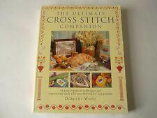 THE ULTIMATE CROSS STITCH Companion: una ENCICLOPEDIA delle tecniche e...