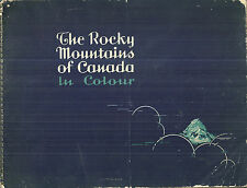 The Rocky Mountains of Canada in Colour Souvenir Book Vintage