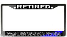 RETIRED WASHINGTON STATE PATROL POLICE METAL LICENSE PLATE FRAME MADE IN USA