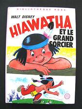 HIAWATHA ET LE GRAND SORCIER Walt Disney bibliotheque rose 1982