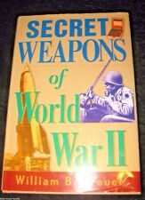 SECRET WEAPONS of WORLD WAR II-Behind scenes winning weapons of World War II HB