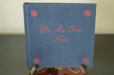 By any other name - A BOOK OF ROSES - First Edition - RARE #J