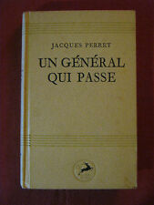 UN GENERAL QUI PASSE / LE CHEVAL DE GRÂCE Jacques PERRET - Nouvelle France  1945