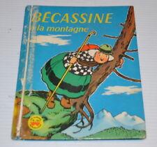 - BECASSINE  a la MONTAGNE French Children Book 1957 -