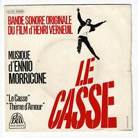 "LE CASSE Film B.O. Vinyle 45T 7"" Henri VERNEUIL Ennio MORRICONE - BIEM 92899"