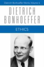 Ethics (Dietrich Bonhoeffer Works, Vol. 6)