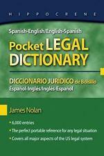 Spanish-English/English-Spanish Pocket Legal Dictionary/Diccionario Juridico de