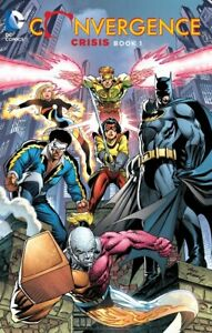 New CONVERGENCE: CRISIS BOOK 1 - DC COMICS