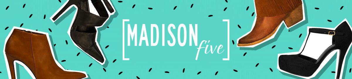 Madison Five Fashion
