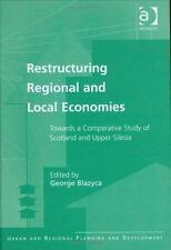 Restructuring Regional and Local Economies: Towards a Comparative Study of Scotl