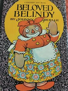 Raggedy Ann & Andy Beloved Belindy Books  1st edition with dust cover nice copy