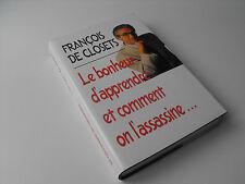 François De Closets  Le bonheur d'apprendre et comment on l'assassine 1996 livre