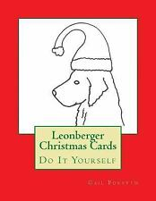 Leonberger Christmas Cards : Do It Yourself by Gail Forsyth (2015, Paperback)
