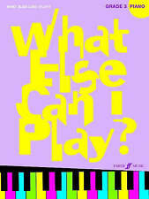 What Else Can I Play? Grade 3 Piano - Sheet Music, New,  Book