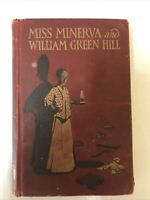 """1910 """"Miss Minerva and William Green Hill"""" by Frances Boyd Calhoun 7th Edition"""