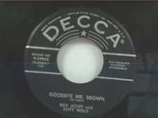 "ROY ACUFF / KITTY WELLS ""GOODBYE MR BROWN / MOTHER HOLD ME TIGHT"" 45"