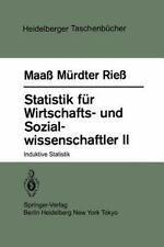 Statistik Für Wirtschafts- Und Sozialwissenschaftler II : Induktive Statistik...