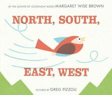 North, South, East, West ~ Brown, Margaret Wise