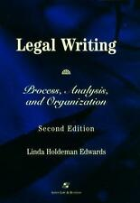 Legal Writing: Process, Analysis, and Organization (Legal research & writing...