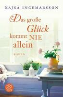 Das große Glück kommt nie allein von Kajsa Ingemarsson (2011, Taschenbuch)