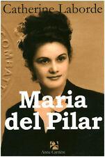 Livre Maria Del Pilar  Catherine Laborde book