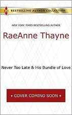 Never Too Late & His Bundle of Love: A 2-in-